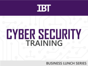 Integrated Business Technologies (IBT) Hosting Free Business Lunch Series