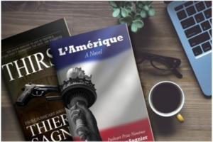 Pushcart Prize Nominee, Thierry Sagnier Launches Promotional Tours For Two Different, But Similar Novels Thirst, and L'Amérique