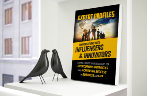 Newly Released Book Featuring Leading Experts Sharing Insights on Achieving Success and Overcoming Obstacles Hits Amazon Best Seller List